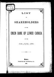 Cover of: List of shareholders of the Union Bank of Lower Canada on the 30th June, 1880 | Union Bank of Lower Canada
