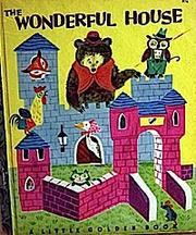Cover of: The wonderful house. |
