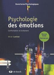 Cover of: Psychologie des émotions: Confrontation et évitement