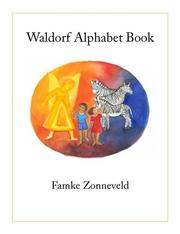 Cover of: Waldorf Alphabet Book | Famke Zonneveld