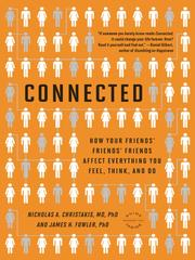 Cover of: Connected: the surprising power of our social networks and how they shape our lives