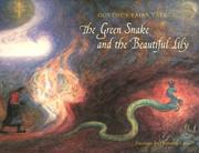 Cover of: The Green Snake and the Beautiful Lily: Goethe's Fairy Tale