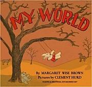 Cover of: My World: A Companion to Goodnight Moon