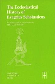 Cover of: Ecclesiastical History of Evagrius Scholasticus (Liverpool University Press - Translated Texts for Historians)