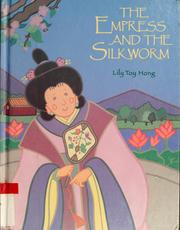 The Empress and the silkworm