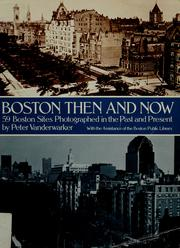 Cover of: Boston then & now by Peter Vanderwarker
