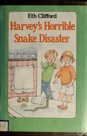 Harveys horrible snake disaster