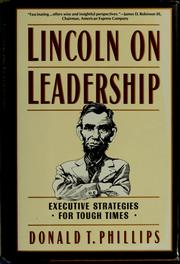Cover of: Lincoln on leadership | Donald T. Phillips