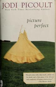 Cover of: Picture perfect | Jodi Picoult