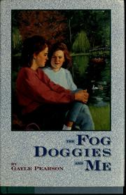Cover of: The fog doggies and me by Gayle Pearson