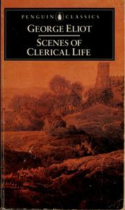 Cover of: Scenes of clerical life. | George Eliot