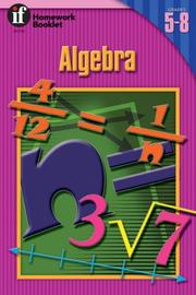 Cover of: Algebra Homework Booklet, Grades 5 - 8