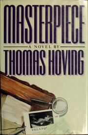 Cover of: Masterpiece | Thomas Hoving