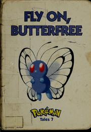 Cover of: Fly on, Butterfree | Gerard Jones