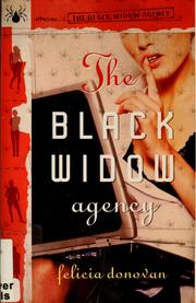 Cover of: The Black Widow agency | Felicia Donovan