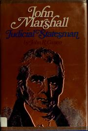 Cover of: John Marshall, judicial statesman by John R. Cuneo