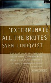 Cover of: Exterminate all the brutes | Lindqvist, Sven