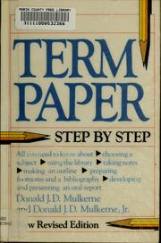 Cover of: The term paper | Donald J. D. Mulkerne