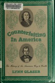 Cover of: Counterfeiting in America | Lynn Glaser