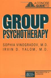 Cover of: Concise guide to group psychotherapy | Sophia Vinogradov