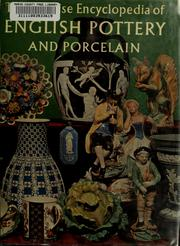 The concise encyclopedia of English pottery and porcelain by Mankowitz, Wolf., Wolf Mankowitz
