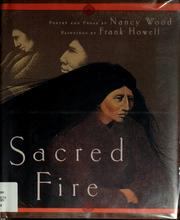 Cover of: Sacred fire | Nancy C. Wood
