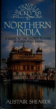 Cover of: The traveler's key to Northern India | Alistair Shearer