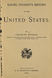 Cover of: Young student's history of the United States | Morris, Charles