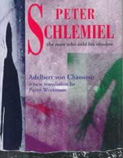 Cover of: Peter Schlemiel: the man who sold his shadow