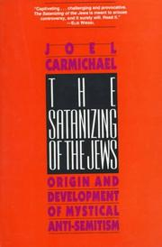 Cover of: The Satanizing of the Jews | Joel Carmichael