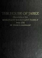 Cover of: The house of Jabez by Frank R. Merchant
