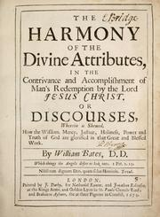 Cover of: The harmony of the divine attributes | William Bates