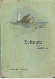 Cover of: Scituate Moss | Cyrus B. Tucker