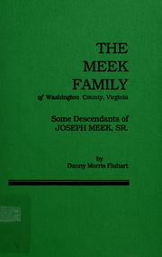 Cover of: The Meek family of Washington County, Virginia | Danny Morris Fluhart