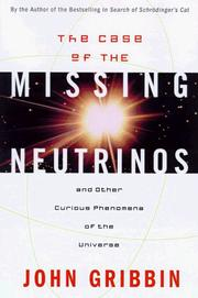 Cover of: The case of the missing neutrinos