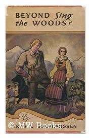 Cover of: Beyond sing the woods | Trygve Gulbranssen