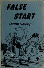 Cover of: False start. | Keating, Lawrence A.