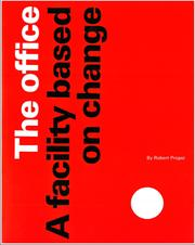 The office, a facility based on change by Robert Propst