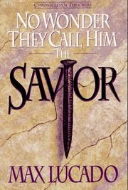 Cover of: No Wonder They Call Him Savior: Chronicles of the Cross