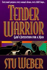 Cover of: Tender Warrior | Stu Weber