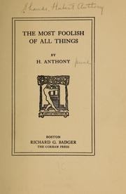 Cover of: The most foolish of all things | Shands, Hubert Anthony.