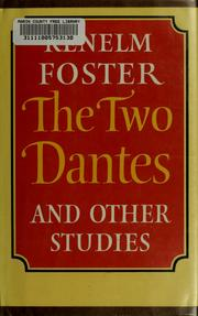 Cover of: The two Dantes, and other studies | Kenelm Foster