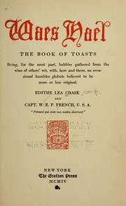 Cover of: Waes Hael, the book of toasts | Edithe Lea Chase