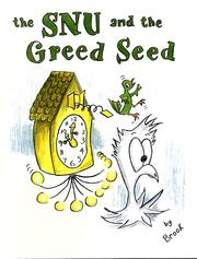 Cover of: The SNU and the Greed Seed