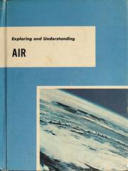 Cover of: Exploring and understanding air | A. C. Brewer