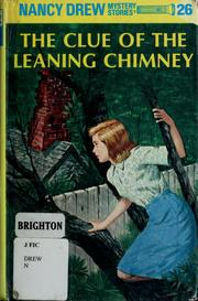 Cover of: The clue of the leaning chimney | Carolyn Keene