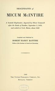 Cover of: Descendants of Micum McIntire by Robert Harry McIntire