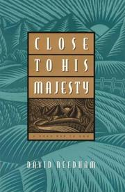 Cover of: Close to His Majesty | David C. Needham