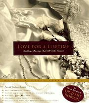 Cover of: Love for a Lifetime: building a marriage that will go the distance