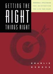 Cover of: Getting the right things right